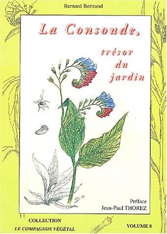 9782913288225: la consoude, trésor du jardin