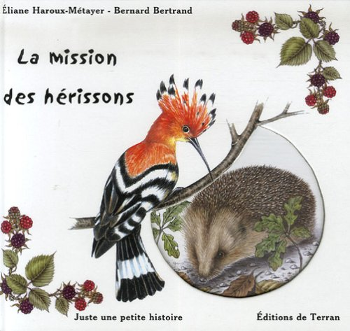 9782913288430: La mission des hérissons