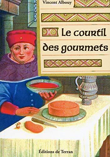 COURTIL DES GOURMETS -LE-: ALBOUY VINCENT