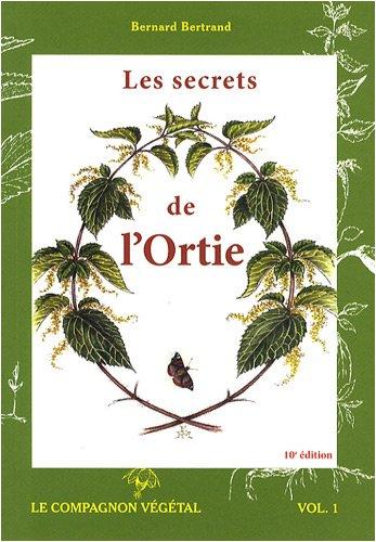 9782913288881: les secrets de l'ortie (10e édition)