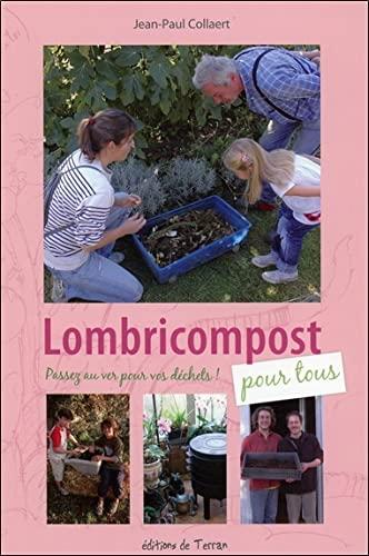 9782913288935: Lombricompost pour tous - passez au ver pour vos déchets ! (Jardiner nature)