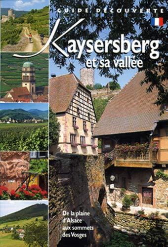 9782913302747: Kaysersberg et sa vallée