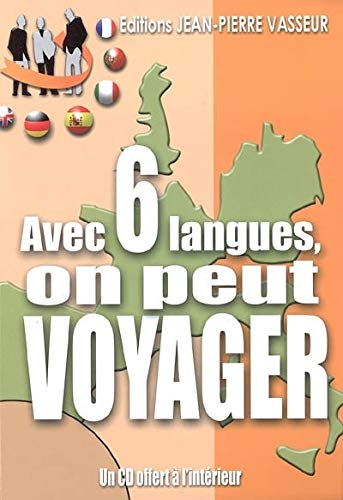 9782913305090: Avec 6 langues, on peut voyager ! (French Edition)