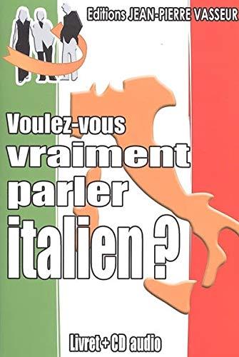 9782913305137: Voulez-vous vraiment parler italien ? (1CD audio)