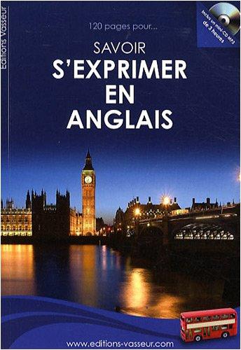 9782913305595: 120 pages pour savoir s'exprimer en anglais (1CD audio)
