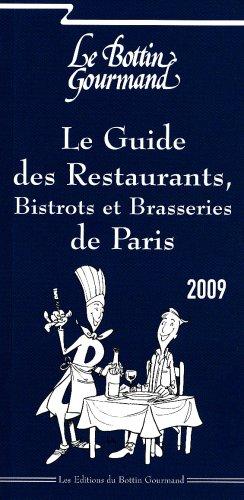 9782913306936: Le Guide des Restaurants, Bistrots et Brasseries de Paris