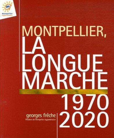 9782913319400: Montpellier, la longue marche 1970-2020