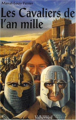 9782913328433: Les Cavaliers de l'an mille