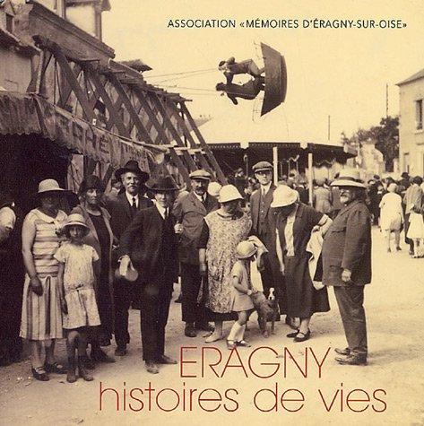 9782913328846: Eragny : Histoires de vies