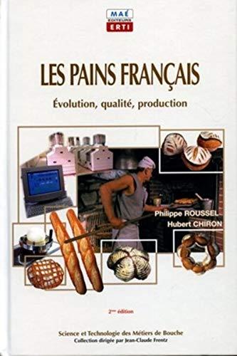9782913338104: Les pains français : Evolution, qualité, production