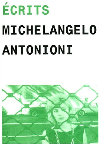 9782913355194: Ecrits de Michelangelo Antonioni (French Edition)