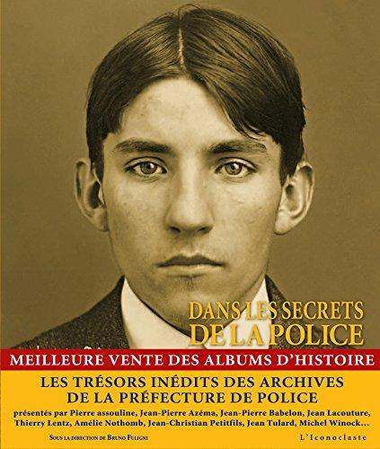 9782913366503: Dans les secrets de la Police (version souple)