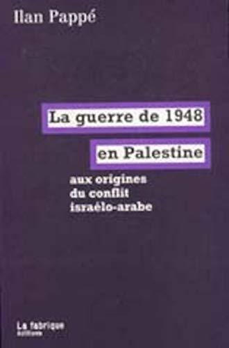 9782913372047: La guerre de 1948 en Palestine
