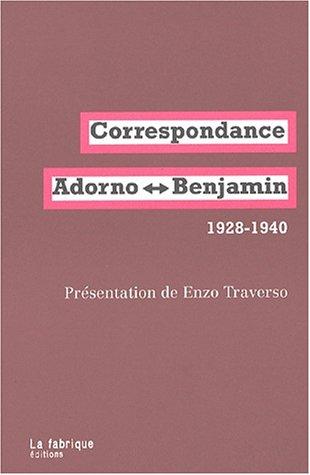 9782913372177: Correspondance adorno-benjamin 1928-1940