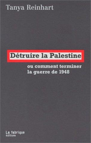 9782913372221: Détruire la Palestine ou comment terminer la guerre de 1948