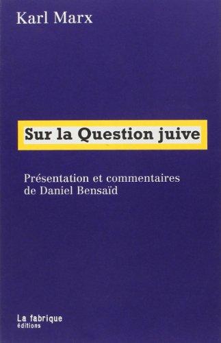 9782913372528: Sur la Question juive (French Edition)