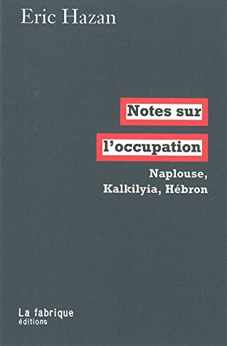 Notes sur l'occupation: Hazan, �ric