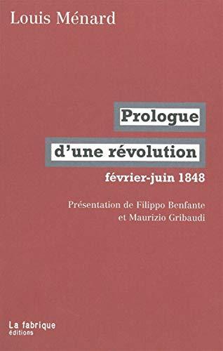 9782913372696: Prologue d'une révolution : Février-juin 1848