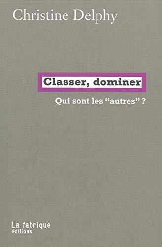 9782913372825: Classer, dominer