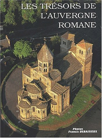 9782913381087: Les trésors de l'Auvergne romane