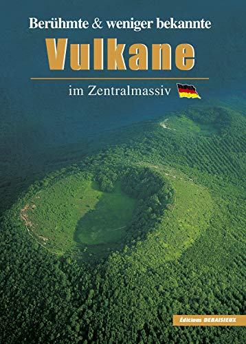 9782913381124: Berühmte & Wenig Bekannte Vulkane in Zentralmasiv