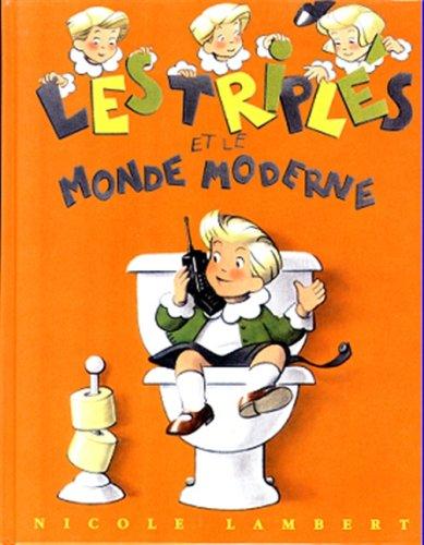 9782913389014: Les Triplés et le monde moderne (French Edition)