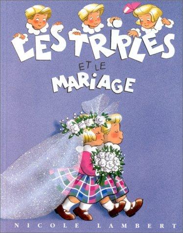 9782913389045: Les Triplés et le mariage