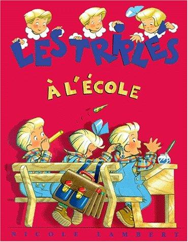 TRIPLÉS À L'ÉCOLE (LES): LAMBERT NICOLE