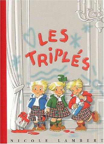 Le grand album des Triplés, tome 1 (French Edition): -