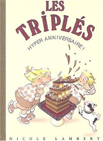 Hyper anniversaire ! (French Edition): Nicole Lambert
