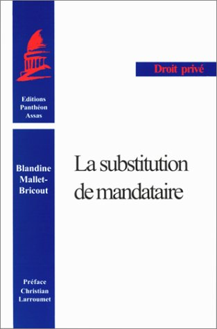 9782913397156: La Substitution du mandataire (French Edition)