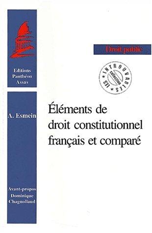 Elements de droit constitutionnel français et compare: Esmein