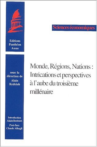"""monde regions nations ; intrigations et perspectives a l'aube du troisieme milenaire&..."