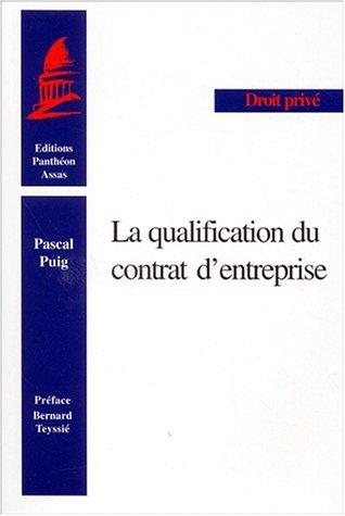 La qualification du contrat d'entreprise: Puig