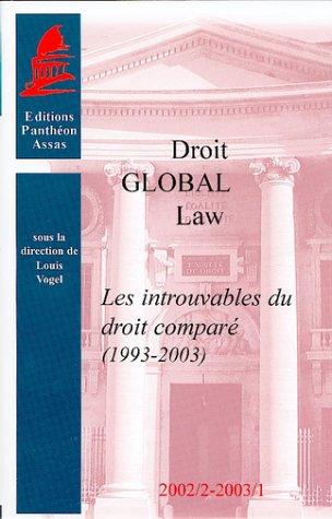 Les introuvables du droit compare (1993-2003) (French Edition): Louis Vogel