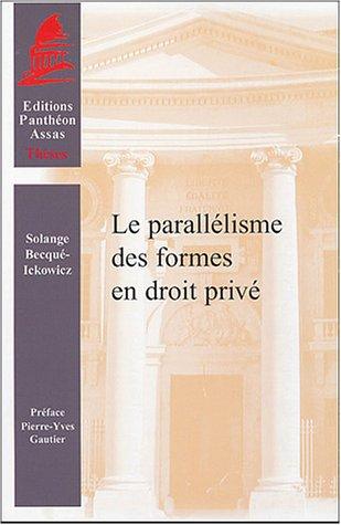 Le parallélisme des formes en droit privé (French Edition): Solange ...