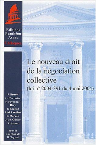 9782913397613: Le nouveau droit de la négociation collective : Loi n° 2004-391 du 4 mai 2004