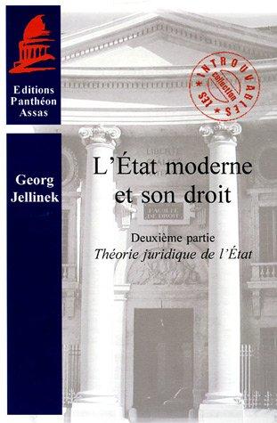 9782913397644: L'Etat moderne et son droit : Tome 2, Théorie juridique de l'Etat