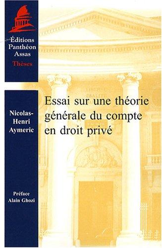 essai sur une théorie générale du compte en droit privé: Nicolas-Henri ...
