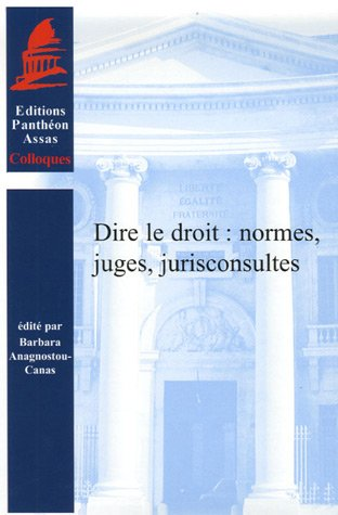 Dire le droit (French Edition): Collectif