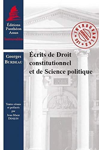 9782913397705: Ecrits de Droit constitutionnel et de Science politique