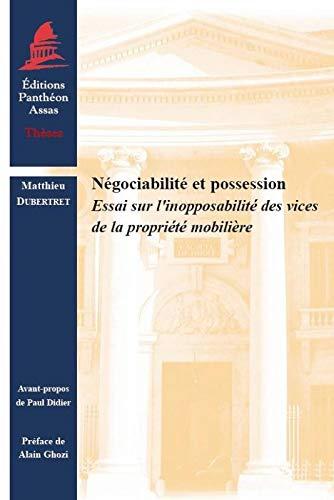 Négociabilité et possession: Matthieu Dubertret