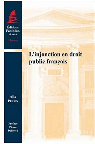 9782913397804: L'injonction en droit public français