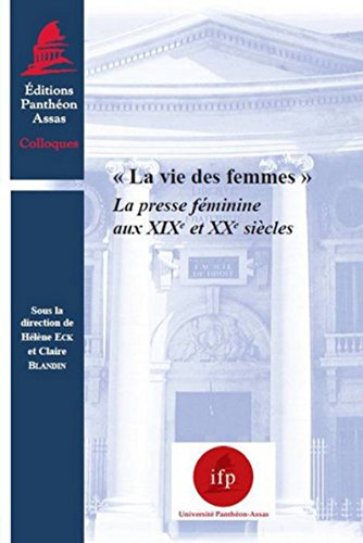 La vie des femmes (French Edition): Hélène Eck