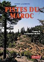 9782913412101: Pistes du Maroc à travers l'histoire : Tome 5, La chaîne du Rif