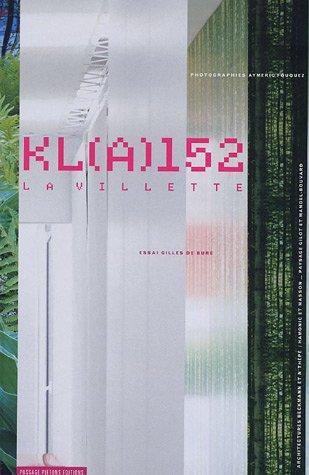 KL(A) 152 : La Villette Bure, Gilles de et Fouquez, Aymeric