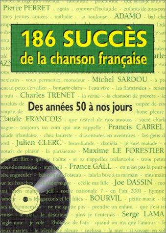 9782913432017: 186 succes de la chanson fran�aise