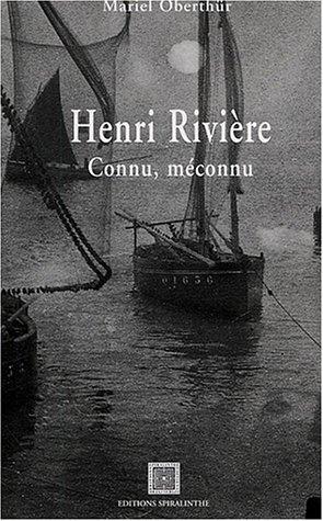 9782913440180: Henri Rivière : Connu, méconnu