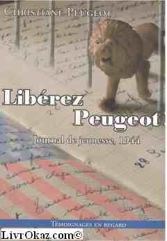 9782913451391: 1944 LIBEREZ PEUGEOT