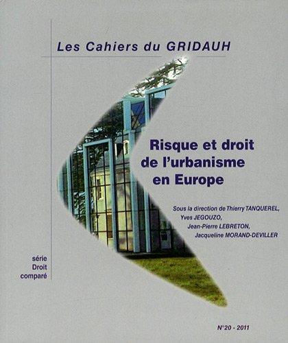 Risque et Droit de l'Urbanisme en Europe (N.20) (French Edition): Tanquerel Thierry